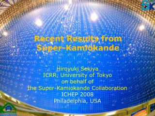 Recent  R esults  from  Super- Kamiokande