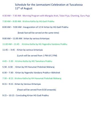 Schedule for the  Janmastami  Celebration at Tuscaloosa 11 th  of August