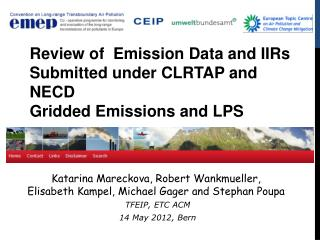 Review of  Emission Data and IIRs Submitted under CLRTAP and NECD  Gridded Emissions and LPS