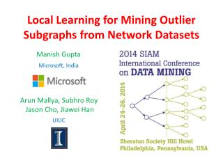 Local Learning for Mining Outlier  Subgraphs from  Network Datasets