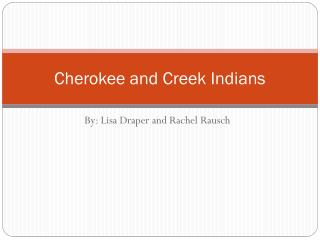 Cherokee and Creek Indians