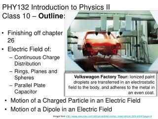 PHY132  Introduction to Physics II Class 10 –  Outline: