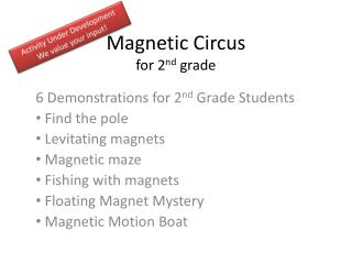 Magnetic Circus for 2 nd grade