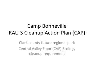 Camp Bonneville RAU 3 Cleanup Action Plan (CAP)