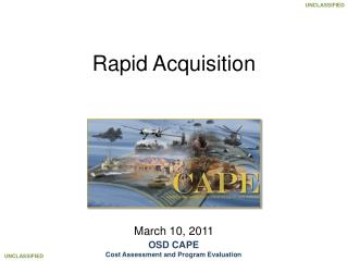 Rapid Acquisition