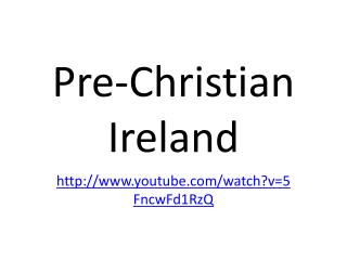 Pre-Christian Ireland