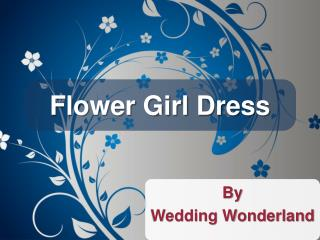 Flower Girl Dress by Wedding Wonderland