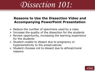 Reasons to Use  the Dissection  Video and  Accompanying PowerPoint  Presentation