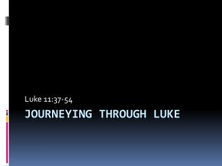 Journeying through Luke