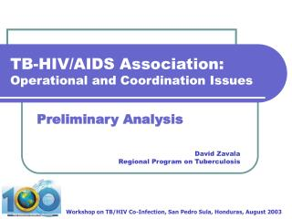 TB-HIV/AIDS Association: Operational and Coordination Issues