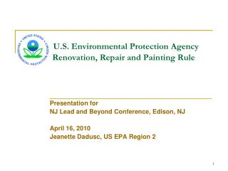 U.S. Environmental Protection Agency 	  Renovation, Repair and Painting Rule