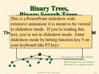 Binary Trees, Binary Search Trees,  and AVL Trees