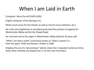 When I am Laid in Earth