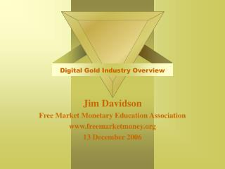 Digital Gold Industry Overview