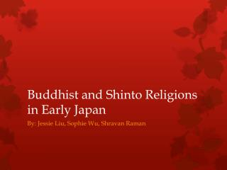 Buddhist and Shinto Religions in Early Japan