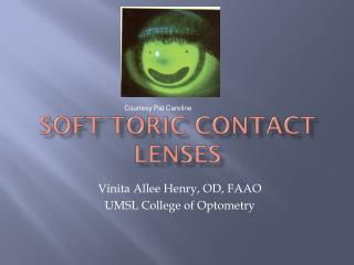 Soft  Toric  Contact Lenses