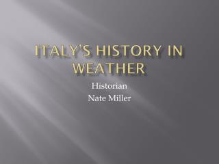 Italy's History In Weather