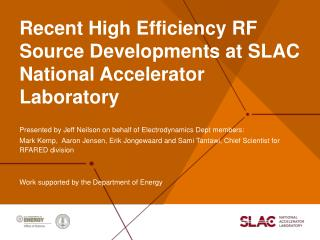 Recent High  Efficiency RF  Source Developments at SLAC National Accelerator Laboratory