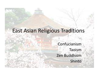 East Asian Religious Traditions