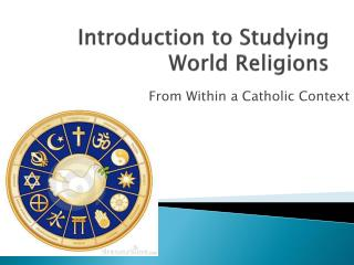 Introduction to Studying World Religions