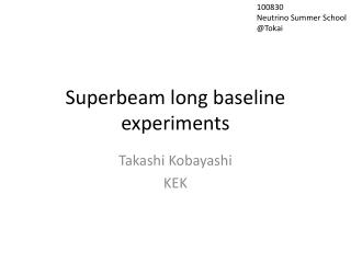 Superbeam  long baseline experiments