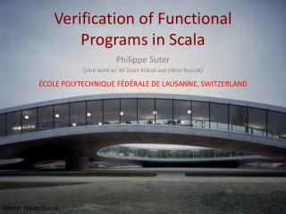 Verification of Functional Programs in  Scala
