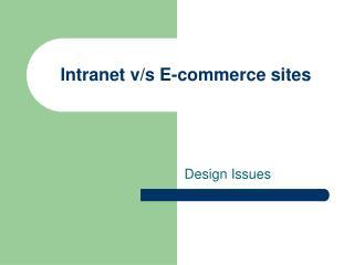 Intranet v/s E-commerce sites