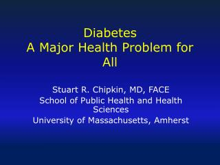 Diabetes A Major Health Problem for All