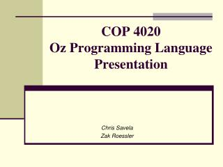 COP 4020 Oz Programming Language Presentation
