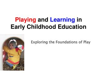 Exploring the Foundations of Play
