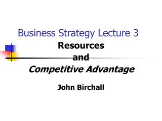 Business Strategy Lecture 3