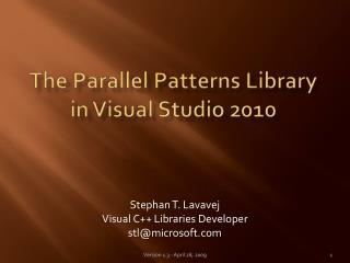 The Parallel Patterns Library in Visual Studio 2010