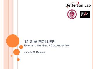 12  G e V  MOLLER Update to the Hall A Collaboration