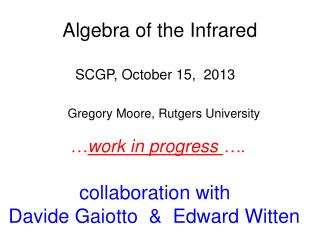 Algebra of the Infrared