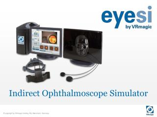 Indirect Ophthalmoscope  Simulator