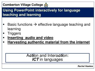 A cti on and Intera cti on: ICT in languages