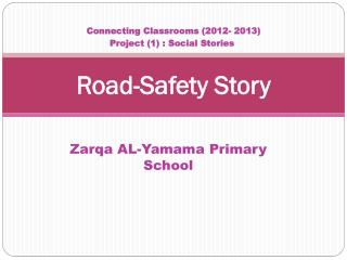 Road-Safety  Story
