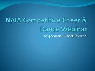 NAIA Competitive Cheer & Dance Webinar