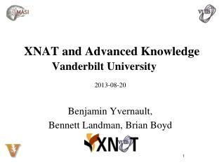 XNAT and  Advanced Knowledge  Vanderbilt University