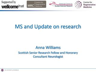 Anna Williams Scottish Senior Research Fellow and Honorary Consultant Neurologist