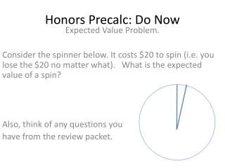 Honors  Precalc : Do Now