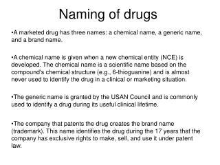 Naming of drugs