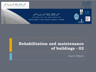 Rehabilitation and maintenance of  buildings  - 02