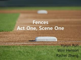 Fences Act One, Scene One