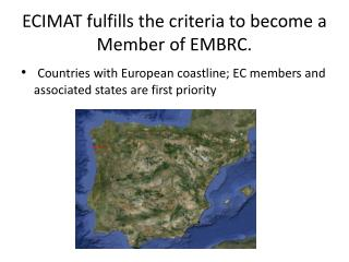 ECIMAT  fulfills the criteria to become  a  Member  of EMBRC.