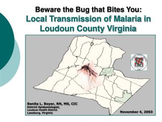 Beware the Bug that Bites You: Local Transmission of Malaria in Loudoun County Virginia