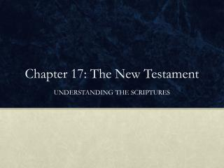 Chapter 17: The New Testament