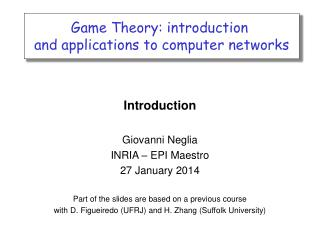 Game Theory: introduction  and applications to computer networks