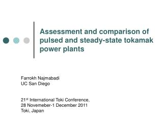 Assessment and comparison of pulsed and steady-state tokamak power plants