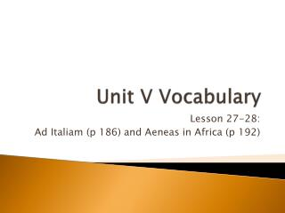 Unit V Vocabulary